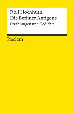 Die Berliner Antigone - Hochhuth, Rolf