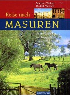 Reise nach Masuren - Welder, Michael; Meitsch, Rudolf