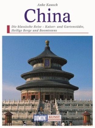 DuMont Kunst-Reiseführer China - Kausch, Anke