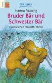 Bruder Bär und Schwester Bär (Große Druckschrift)