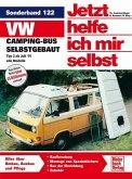 VW Camping-Bus selbstgebaut. Typ 2 ab Juli 1979 / Jetzt helfe ich mir selbst Bd.122