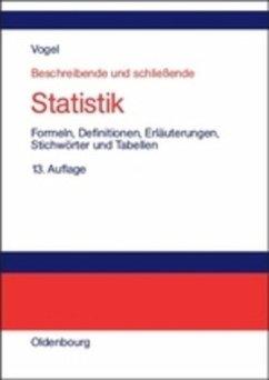 Beschreibende und schließende Statistik - Vogel, Friedrich