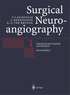 Clinical Vascular Anatomy and Variations - Berenstein, Alejandro; Lasjaunias, Pierre Lasjaunias, P.;Berenstein, A.;ter Brugge, K.G.