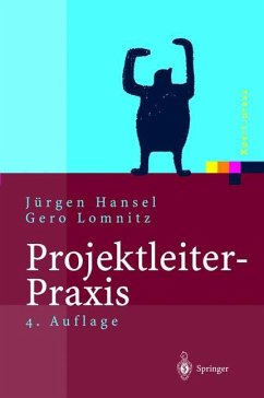Projektleiter - Praxis - Hansel, Jürgen; Lomnitz, Gero