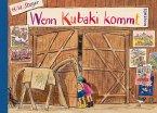 Wenn Kubaki kommt