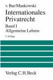 Internationales Privatrecht Bd. 1: Allgemeine Lehren