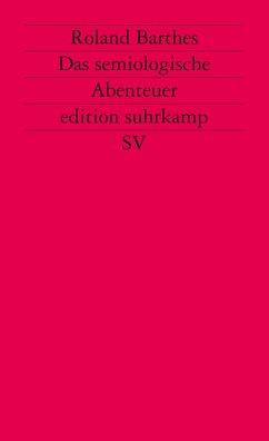 Das semiologische Abenteuer - Barthes, Roland