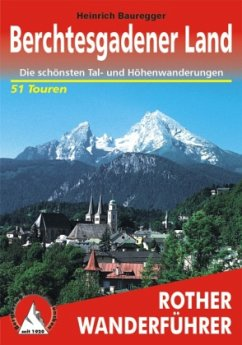 Rother Wanderführer Berchtesgadener Land - Bauregger, Heinrich