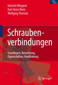 Schraubenverbindungen - Kloos, Karl-Heinz;Thomala, Wolfgang
