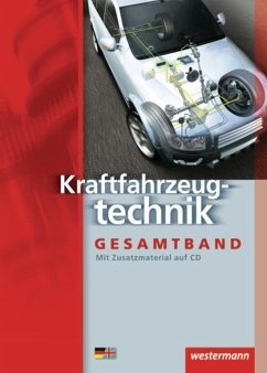 Kraftfahrzeugtechnik. Schülerbuch - Bruhn, Detlef; Danner, Dietmar; Endruschat, Leonhard; Gerigk, Peter; Göbert, Jürgen; Gross, Heinrich