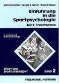 Einführung in die Sportpsychologie 1. Grundthemen
