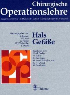 Hals, Gefäße / Chirurgische Operationslehre Bd.1 - Kremer, Karl / Lierse, Werner / Platzer, Werner / Schreiber, W.