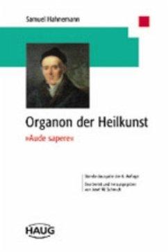 Organon der Heilkunst.´ Aude Sapere´