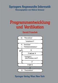 Programmentwicklung und Verifikation - Futschek, Gerald