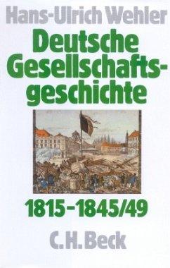 Deutsche Gesellschaftsgeschichte Bd 2: Von der Reformära bis zur industriellen und politischen Deutschen Doppelrevolutio / Deutsche Gesellschaftsgeschichte Bd.2 - Wehler, Hans-Ulrich