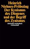 Der Kynismus des Diogenes und der Begriff des Zynismus