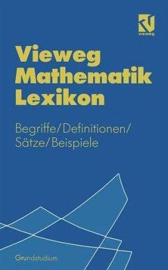 Vieweg Mathematik Lexikon - Kerner, Otto; Maurer, Joseph; Steffens, Jutta; Thode, Thomas; Voller, Rudolf