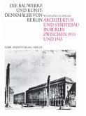 Architektur und Städtebau in Berlin zwischen 1933 und 1945