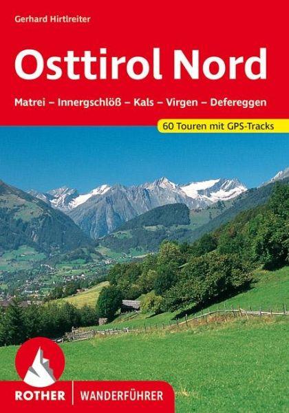 Osttirol Nord - Dumler, Helmut; Hirtlreiter, Gerhard