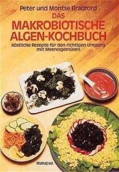 Das makrobiotische Algen-Kochbuch