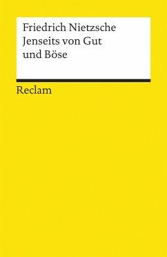 Jenseits von Gut und Böse - Nietzsche, Friedrich