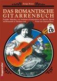Das romantische Gitarrenbuch, m. Audio-CD