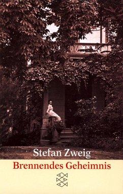 Brennendes Geheimnis - Zweig, Stefan