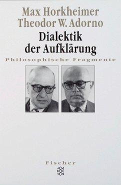 Dialektik der Aufklärung - Horkheimer, Max; Adorno, Theodor W.