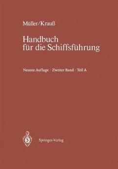 Schiffahrtsrecht und Manövrieren - Müller, Johannes; Krauß, Joseph