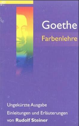 Farbenlehre - Goethe, Johann Wolfgang von