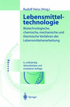 Lebensmitteltechnologie - Heiss, Rudolf (Hrsg.)