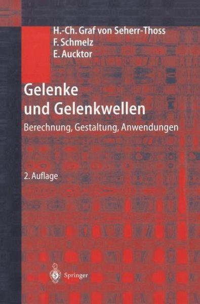 Gelenke Und Gelenkwellen Von Friedrich Schmelz Hans Chr