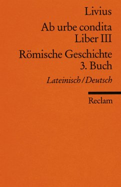 Ab urbe condita. Liber III /Römische Geschichte. 3. Buch - Livius