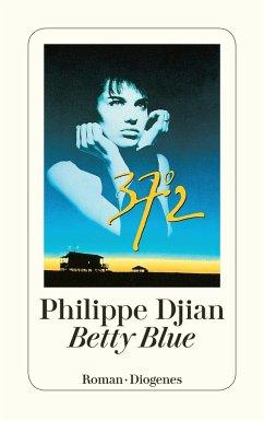 Betty Blue - Djian, Philippe