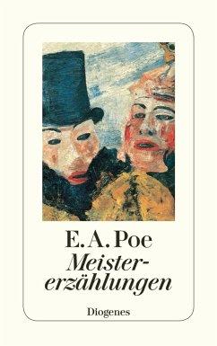 Meistererzählungen - Poe, Edgar Allan