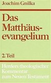 Das Matthäusevangelium / Herders theologischer Kommentar zum Neuen Testament m. Suppl.-Bdn. 1/2, Tl.2