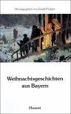 Weihnachtsgeschichten aus Bayern