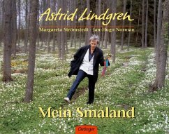 Mein Smaland - Lindgren, Astrid; Strömstedt, Margareta; Norman, Jan-Hugo
