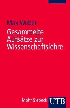Gesammelte Aufsätze zur Wissenschaftslehre - Weber, Max