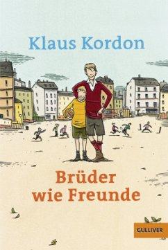 Brüder wie Freunde - Kordon, Klaus