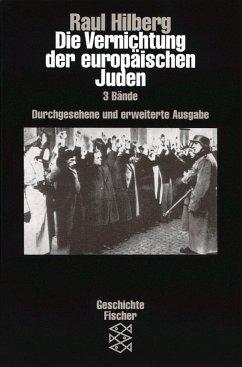 Die Vernichtung der europäischen Juden - Hilberg, Raul