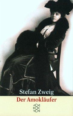 Der Amokläufer - Zweig, Stefan