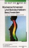 Rückenschmerzen und Bandscheibenbeschwerden