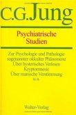 Gesammelte Werke 01. Psychiatrische Studien