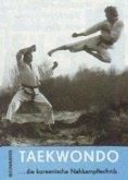 Taekwondo, die koreanische Nahkampftechnik