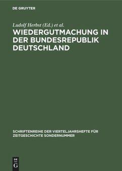 Wiedergutmachung in der Bundesrepublik Deutschland