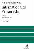 Internationales Privatrecht Bd. 2: Besonderer Teil