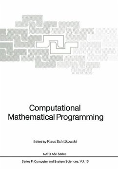 Computational Mathematical Programming. ( = NATO ASI Series, F: Computer and Systems Sciences,15) .