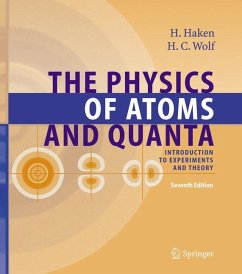 The Physics of Atoms and Quanta - Haken, Hermann; Wolf, Hans Chr.