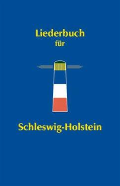 Liederbuch für Schleswig-Holstein